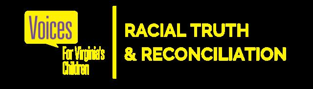 Racial Truth & Reconciliation Virginia